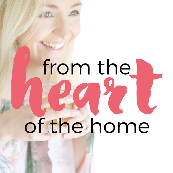 From the Heart of the Home