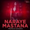 Naraye Mastana