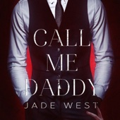 Jade West - Call Me Daddy (Unabridged)  artwork