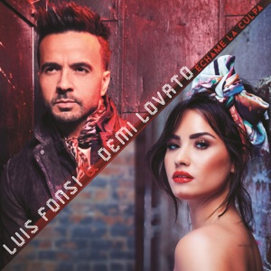 LUIS FONSI, DEMI LOVATO - Echame La Culpa Chords and Lyrics