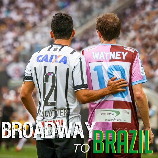 Broadway To Brazil