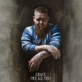 Grace (We All Try)