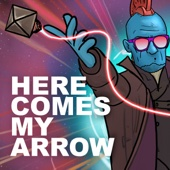 Here Comes My Arrow