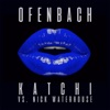 Katchi Ofenbach vs Nick Waterhouse Remixes EP