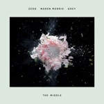 Zedd, Maren Morris & Grey - The Middle