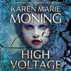 Karen Marie Moning - High Voltage: Fever, Book 10 (Unabridged)  artwork