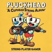 String Player Gamer - Pluckhead (A Cuphead String Album) обложка