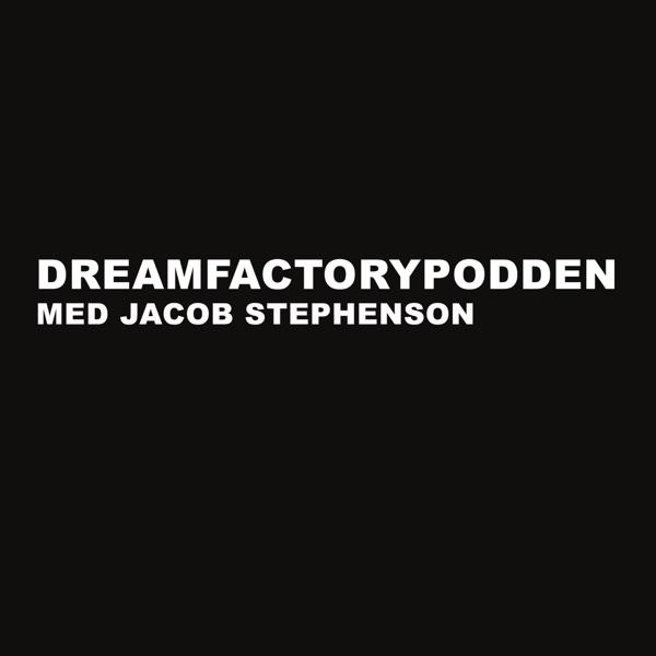 Dreamfactorypodden