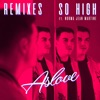 So High (feat. Norma Jean Martine) [Remixes] - EP