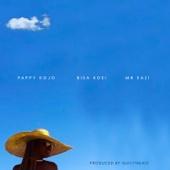 Abena (feat. Mr Eazi & Bisa Kdei) - Pappy Kojo