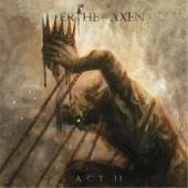 Of Erthe and Axen: Act II - Xanthochroid