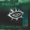 Commercial Grates, Salmonella Dub