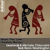 Share This Love (Soulshy Remix) [Soulshy Remix] [feat. Renn Washington]