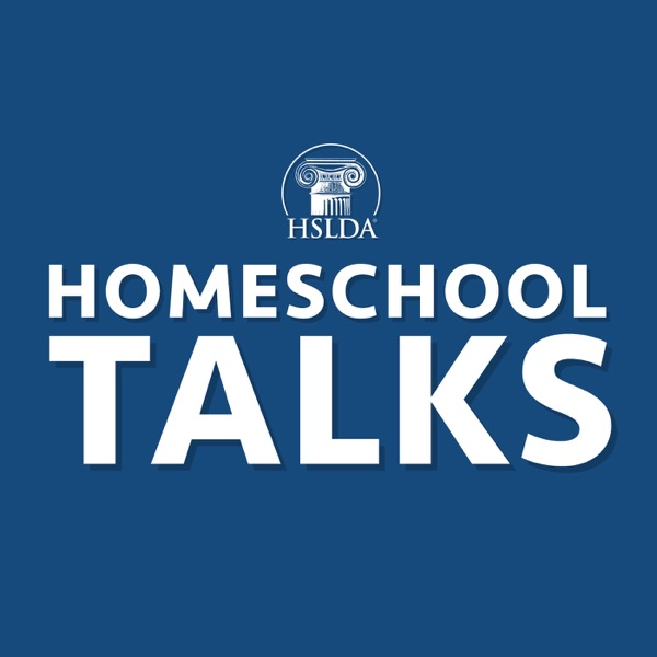 Homeschool Talks: Ideas and Inspiration for Your Homeschool