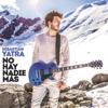 No Hay Nadie Más - Sebastian Yatra
