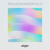 The Flavor Saver EP Vol. 21 - EP - Various Artists