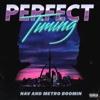 NAV & Metro Boomin - Perfect Timing  artwork