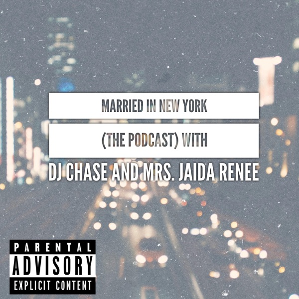 Married In New York (The Podcast)