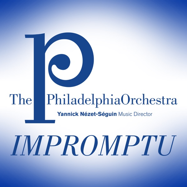 Impromptu With The Philadelphia Orchestra