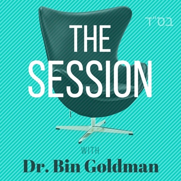 The Session with Dr. Bin Goldman