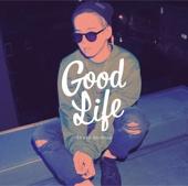 Good Life - EP - 清水 翔太