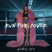 APRIL IVY - Run For Cover