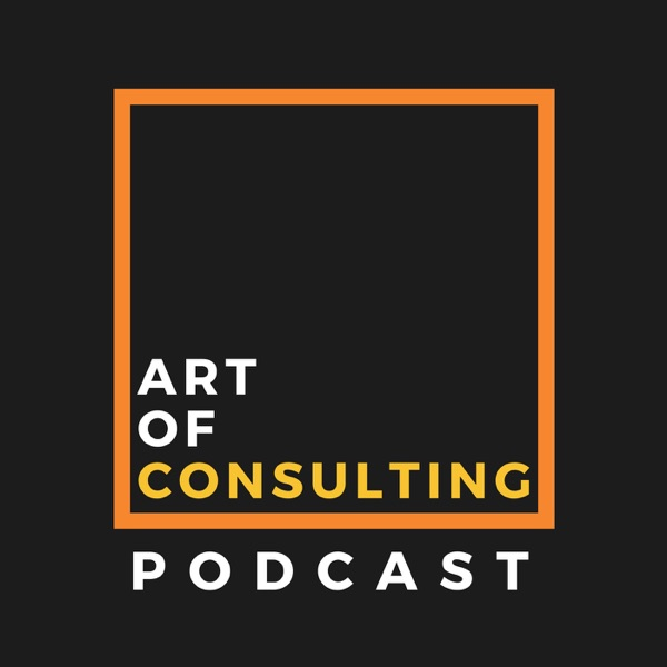 Art of Consulting Podcast