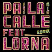 Pa la Calle (feat. Lorna) [Alex Gardini Extended Remix]