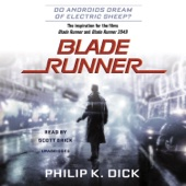 Philip K. Dick - Blade Runner: Based on the novel Do Androids Dream of Electric Sheep? by Philip K. Dick (Unabridged)  artwork