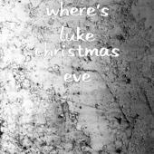 Where's Luke - Christmas Eve artwork
