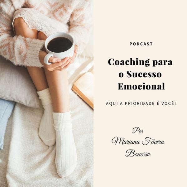 Podcast Coaching Para o Sucesso Emocional