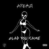 AREA21 - Glad You Came ilustración