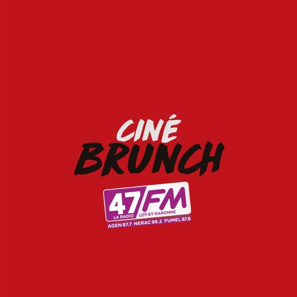 Ciné-Brunch 47FM