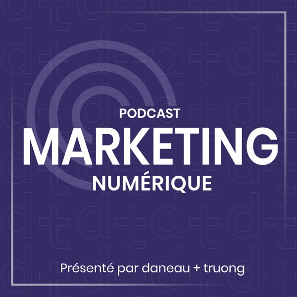 Podcast Marketing Numérique