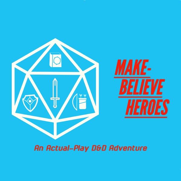 Make-Believe Heroes