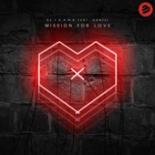 Mission for Love (feat. Danzel) [Radio Edit]