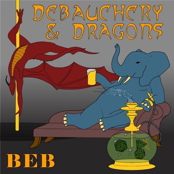 Debauchery and Dragons