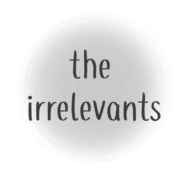 The Irrelevants