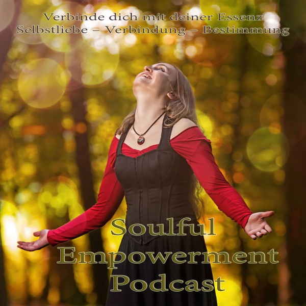 Soulful Empowerment Podcast
