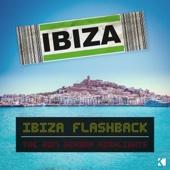 Ibiza Flashback (The 2017 Season Highlights) - Various Artists