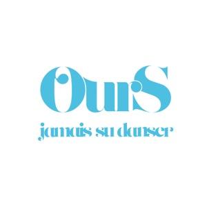 Ours - Jamais su danser