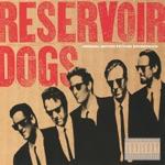 Reservoir Dogs (Original Motion Picture Soundtrack)