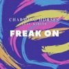 Freak On (feat. Karlyn)