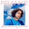 Franke - Home Alone