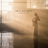 Skylar Grey - Stand By Me artwork