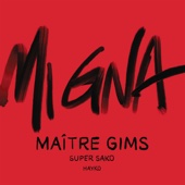 [Download] Mi Gna (feat. Hayko) [Maître Gims Remix] MP3