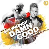 Damn Good (feat. Mitch Crown) [Radio Edit] - Nils van Zandt