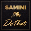Do That feat Fuse ODG Single