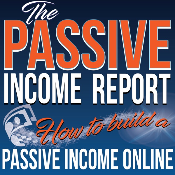 The Passive Income Report