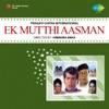 Ek Mutthi Aasmaan